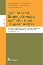 Agent-Mediated Electronic Commerce and Trading Agent Design and Analysis (Lecture Notes in Business Information Processing)