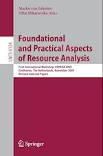 Foundational and Practical Aspects of Resource Analysis (Lecture Notes in Computer Science, nr. 6324)