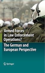 Armed Forces in Law Enforcement Operations?