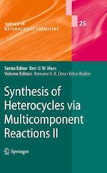 Synthesis of Heterocycles Via Multicomponent Reactions II (Topics in Heterocyclic Chemistry)