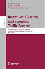 Incentives, Overlays, and Economic Traffic Control (Lecture Notes in Computer Science, nr. 6236)
