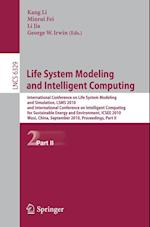 Life System Modeling and Intelligent Computing (Lecture Notes in Computer Science, nr. 6329)