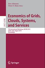 Economics of Grids, Clouds, Systems, and Services (Lecture Notes in Computer Science)