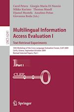 Multilingual Information Access Evaluation I - Text Retrieval Experiments (Lecture Notes in Computer Science, nr. 6241)