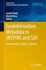Geoinformation Metadata in INSPIRE and SDI (Lecture Notes in Geoinformation And Cartography)