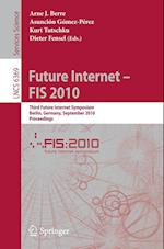 Future Internet - FIS 2010 (Lecture Notes in Computer Science, nr. 6369)