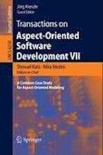 Transactions on Aspect-Oriented Software Development VII : A Common Case Study for Aspect-Oriented Modeling