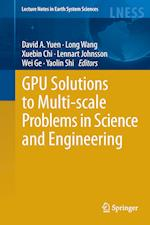 GPU Solutions to Multi-scale Problems in Science and Engineering (LECTURE NOTES IN EARTH SCIENCES)