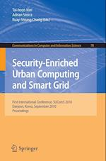 Security-Enriched Urban Computing and Smart Grid (Communications in Computer and Information Science)