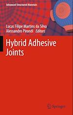 Hybrid Adhesive Joints af Alessandro Pirondi, Andreas Ochsner, Lucas Filipe Martins Da Silva