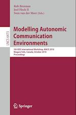 Modelling Autonomic Communication Environments (Lecture Notes in Computer Science, nr. 6473)