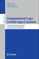 Computational Logic in Multi-Agent Systems (Lecture Notes in Artificial Intelligence)