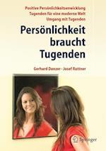 Personlichkeit Braucht Tugenden af Gerhard Danzer, Josef Rattner
