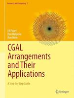CGAL Arrangements and Their Applications (Geometry and Computing)