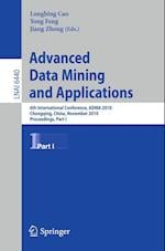 Advanced Data Mining and Applications (Lecture Notes in Artificial Intelligence)