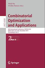 Combinatorial Optimization and Applications (Computer Notes in Computer Science)