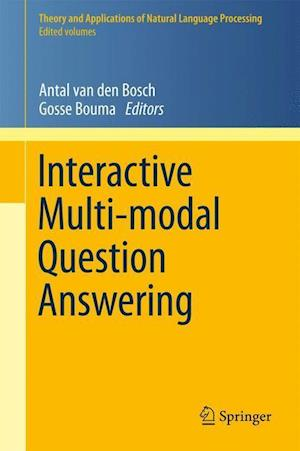 Interactive Multi-Modal Question-Answering