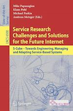 Service Research Challenges and Solutions for the Future Internet af Klaus Pohl, Michael Parkin