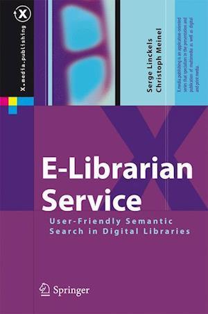 E-Librarian Service : User-Friendly Semantic Search in Digital Libraries