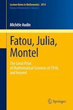 Fatou, Julia, Montel af Michele Audin