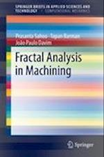 Fractal Analysis in Machining af J. Paulo Davim, Tapan Barman, Prasanta Sahoo