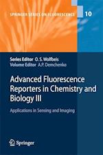 Advanced Fluorescence Reporters in Chemistry and Biology III (Springer Series on Fluorescence)
