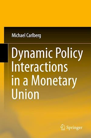 Dynamic Policy Interactions in a Monetary Union