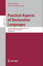 Practical Aspects of Declarative Languages (Lecture Notes in Computational Vision and Biomechanics, nr. 6539)