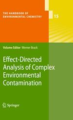 EffectDirected Analysis of Complex Environmental Contamination