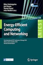 Energy-Efficient Computing and Networking (Lecture Notes of the Institute for Computer Sciences, Social Informatics and Telecommunications Engineering, nr. 54)