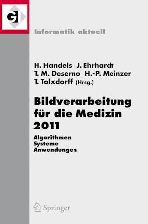 Bildverarbeitung fur die Medizin 2011