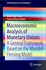 Macroeconomic Analysis of Monetary Unions (Springer Briefs in Economics)
