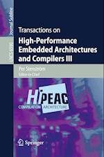 Transactions on High-Performance Embedded Architectures and Compilers III (Lecture Notes in Computer Science, nr. 6590)