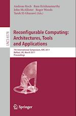 Reconfigurable Computing: Architectures, Tools and Applications (Lecture Notes in Computer Science, nr. 6578)