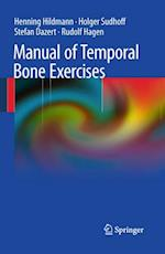 Manual of Temporal Bone Exercises