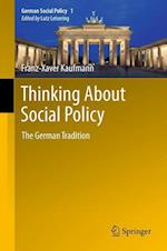 Thinking About Social Policy (German Social Policy, nr. 1)