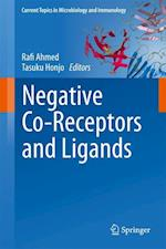 Negative Co-Receptors and Ligands (CURRENT TOPICS IN MICROBIOLOGY AND IMMUNOLOGY, nr. 350)