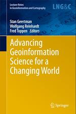 Advancing Geoinformation Science for a Changing World af Stan Geertman