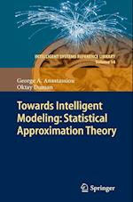 Towards Intelligent Modeling af George A. Anastassiou