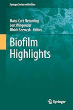 Biofilm Highlights (Springer Series on Biofilms)