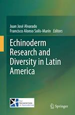 Echinoderm Research and Diversity in Latin America