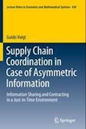 Supply Chain Coordination in Case of Asymmetric Information