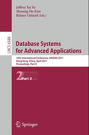 Database Systems for Advanced Applications : 16th International Conference, DASFAA 2011, Hong Kong, China, April 22-25, 2011, Proceedings, Part II