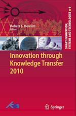 Innovation Through Knowledge Transfer (Smart Innovation, Systems and Technologies, nr. 9)