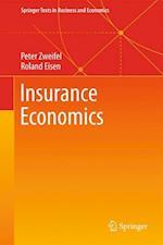 Insurance Economics af Roland Eisen, Peter Zweifel