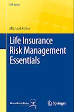 Life Insurance Risk Management Essentials af Michael Koller