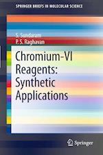Chromium -VI Reagents (Springerbriefs in Molecular Science)