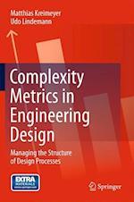 Complexity Metrics in Engineering Design