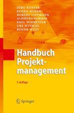 Handbuch Projektmanagement af Emil Schneider, Eugen Huber