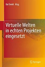 Virtuelle Welten in Echten Projekten Eingesetzt